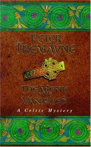Cover of: The Monk Who Vanished (A Sister Fidelma Mystery: A Celtic Mystery)