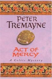 Cover of: Act of Mercy (A Sister Fidelma Mystery)