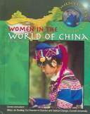 Cover of: Women In The World Of China (Women's Issues Global Trends)