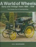 Cover of: Early and Vintage Cars 1886-1930 (A World of Wheels Series)