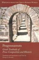 Cover of: Progymnasmata | George Alexander Kennedy
