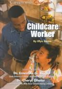 Cover of: Childcare Worker (Careers With Character)