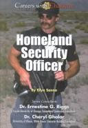 Cover of: Homeland Security Officer (Careers With Character)