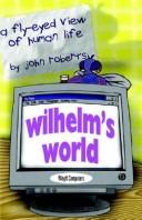 Cover of: Wilhelm's World