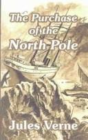 Cover of: The purchase of the North Pole