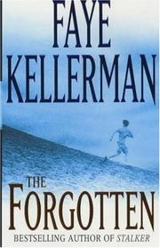 Cover of: The Forgotten | Faye Kellerman