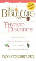 Cover of: Bible Cure for Thyroid Disorders (Bible Cure (Siloam)) | Don Colbert