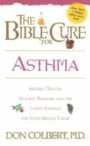 Cover of: Bible Cure for Asthma (Bible Cure (Siloam))