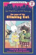 Cover of: The Case of the Climbing Cat (High-Rise Private Eyes)