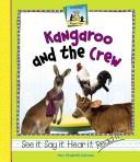 Cover of: Kangaroo And The Crew (Rhyme Time (Abdo Publishing Company).)