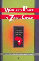 Cover of: War and Peace in Zaire-Congo |