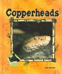 Cover of: Copperheads (Animal Kingdom Set II)