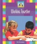 Cover of: Working Together (Keeping the Peace) |