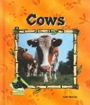 Cover of: Cows (Animal Kingdom Set II)