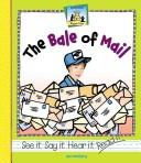 Cover of: The Bale Of Mail (Rhyme Time (Abdo Publishing Company).) | Jan Westberg