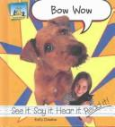 Cover of: Bow Wow (Word Sounds) | Kelly Doudna