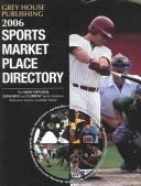 2006 Sports Market Place Directory