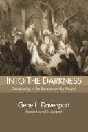Cover of: Into the Darkness | Gene L. Davenport