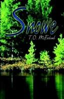 Cover of: Snowe | T. O. McFarland