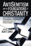 Cover of: Anti-Semitism and the Foundations of Christianity