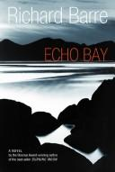 Echo Bay by Richard Barre