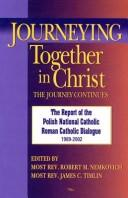 Cover of: Journeying Together in Christ | Robert M. Nemkovich