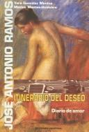 Cover of: Jose Antonio Ramos, itinerario del deseo