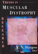 Cover of: Trends in Muscular Dystrophy Research | V. N. Burgess