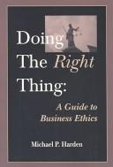 Cover of: Doing the Right Thing