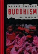 Cover of: Buddhism (World Faiths) |