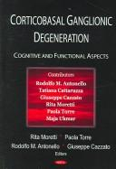 Cover of: Corticobasal ganglionic degeneration |