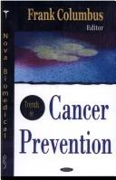 Cover of: Trends in cancer prevention research