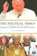 Cover of: political papacy | Chester Gillis