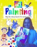 Cover of: Painting (QEB Learn Art) |
