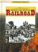 Cover of: The Transcontinental Railroad (Expansion of America)