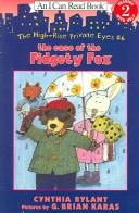 Cover of: The Case Of The Fidgety Fox (I Can Read Book Level 2)