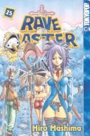 Cover of: Rave Master Volume 25