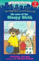 Cover of: The Case Of The Sleepy Sloth (I Can Read Level 2:the High-Rise Private Eyes)