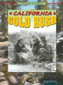 Cover of: The California Gold Rush (Expansion of America)