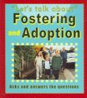 Cover of: Fostering and Adoption (Let's Talk About)