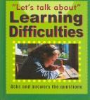 Cover of: Learning Difficulties (Let's Talk About)