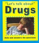 Cover of: Drugs (Let's Talk About)