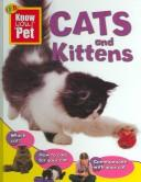 Cover of: Cats and Kittens (Qeb Know Your Pet) |