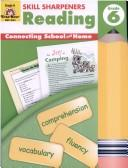 Cover of: Reading, Grade 6 (Skill Sharpeners) (Skill Sharpeners Reading) | Martha Cheney
