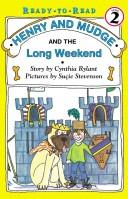 Cover of: Henry And Mudge And The Long Weekend