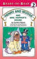 Cover of: Henry And Mudge And Mrs. Hopper's House: The Twenty-Second Book Of Their Adventures
