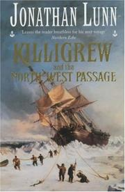 Cover of: Killigrew and the North-West Passage (Killigrew series) | Jonathan Lunn