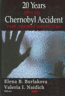 Cover of: 20 Years After the Chernobyl Accident |
