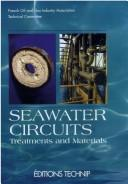 Cover of: Seawater Circuits Treatments And Materials | Chambre syndicale de la recherche et de la production du peВґtrole et du gaz naturel