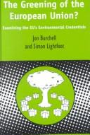 Cover of: The Greening of the European Union? | Jon Burchell